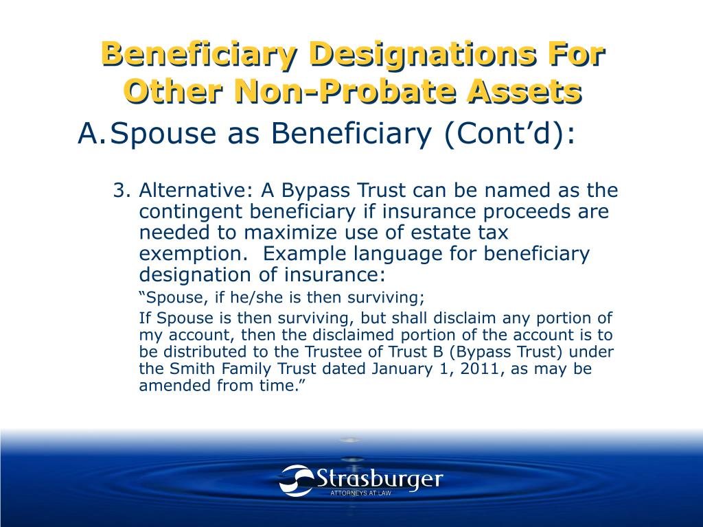 Beneficiary Designations For Other Non-Probate Assets