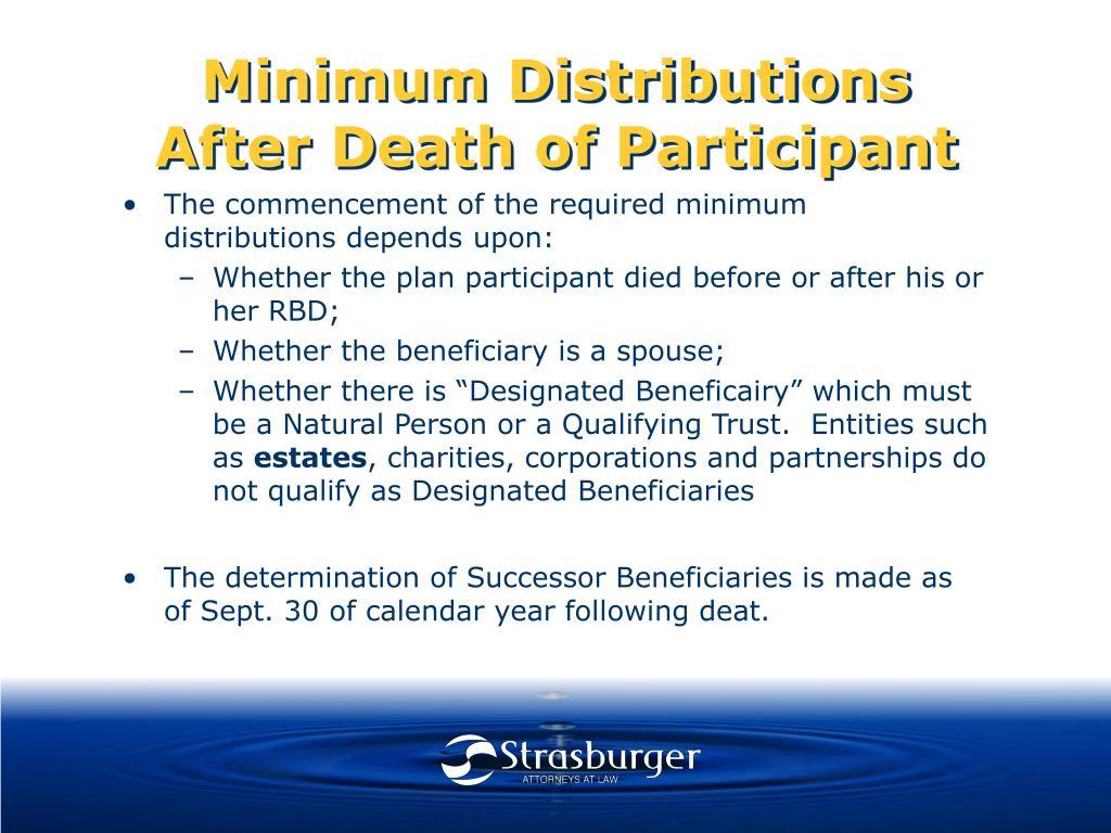 Minimum Distributions After Death of Participant