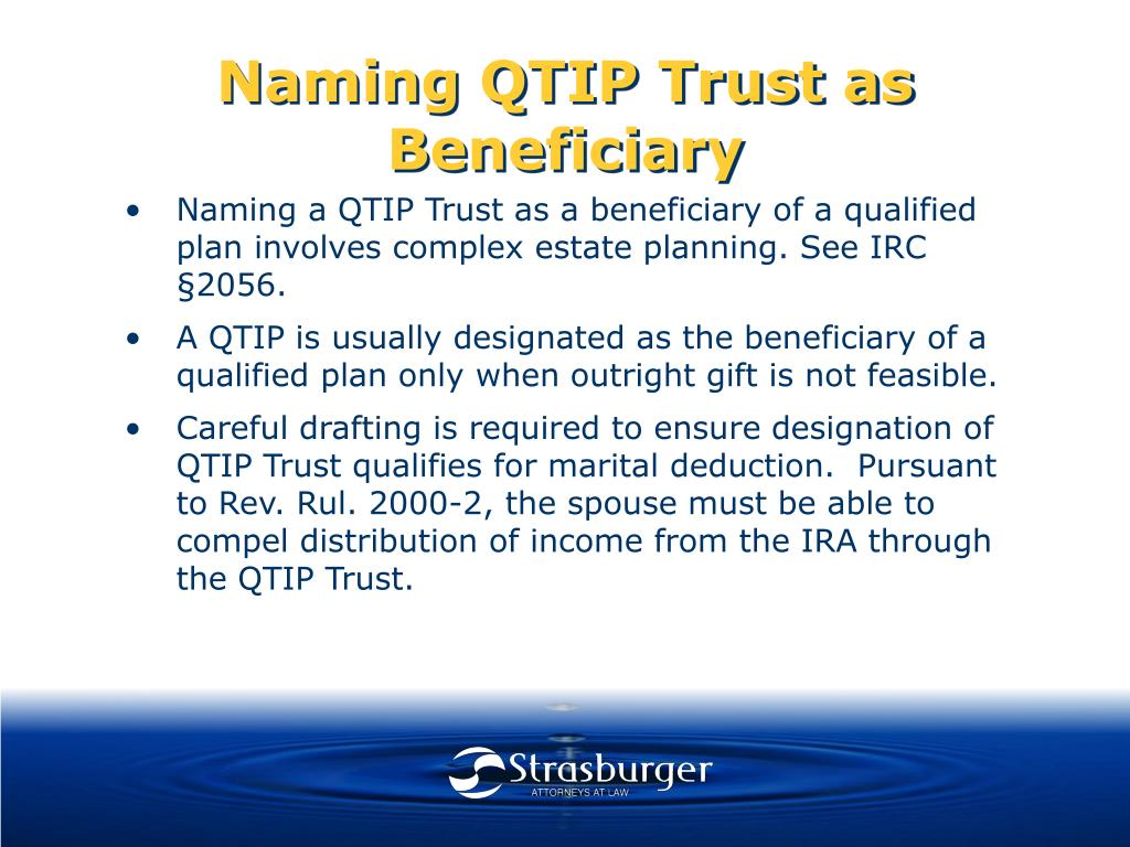 Naming QTIP Trust as Beneficiary