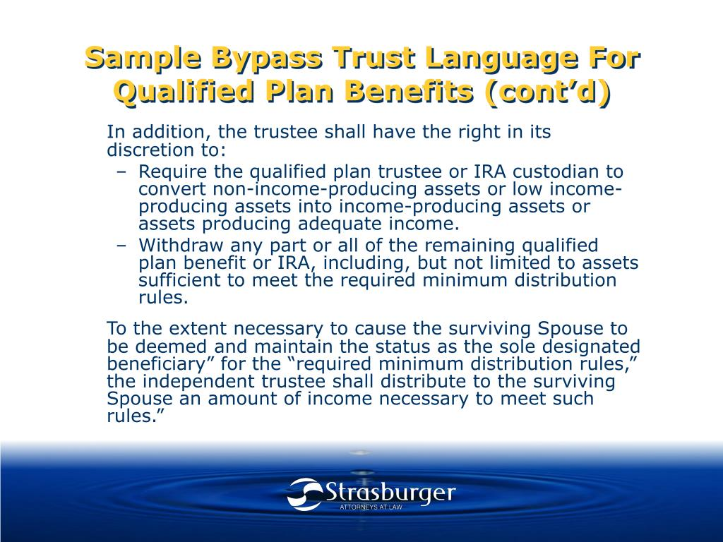 Sample Bypass Trust Language For Qualified Plan Benefits (cont'd)