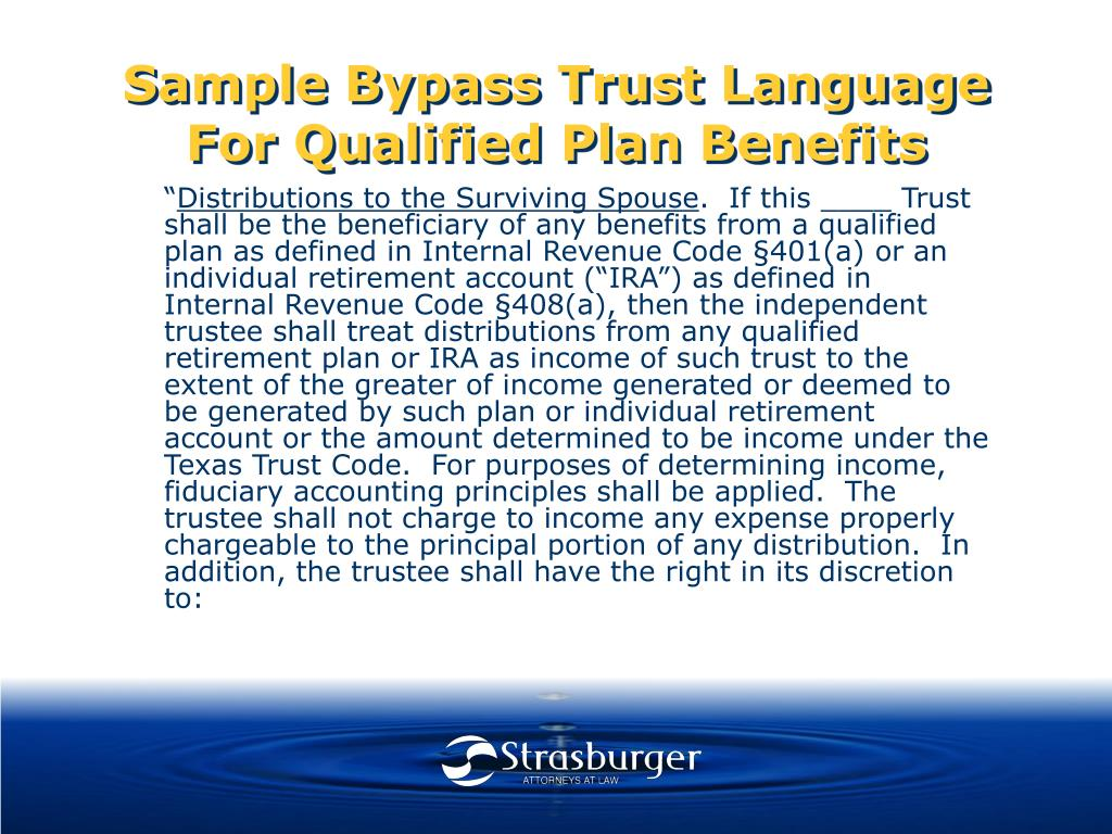 Sample Bypass Trust Language For Qualified Plan Benefits