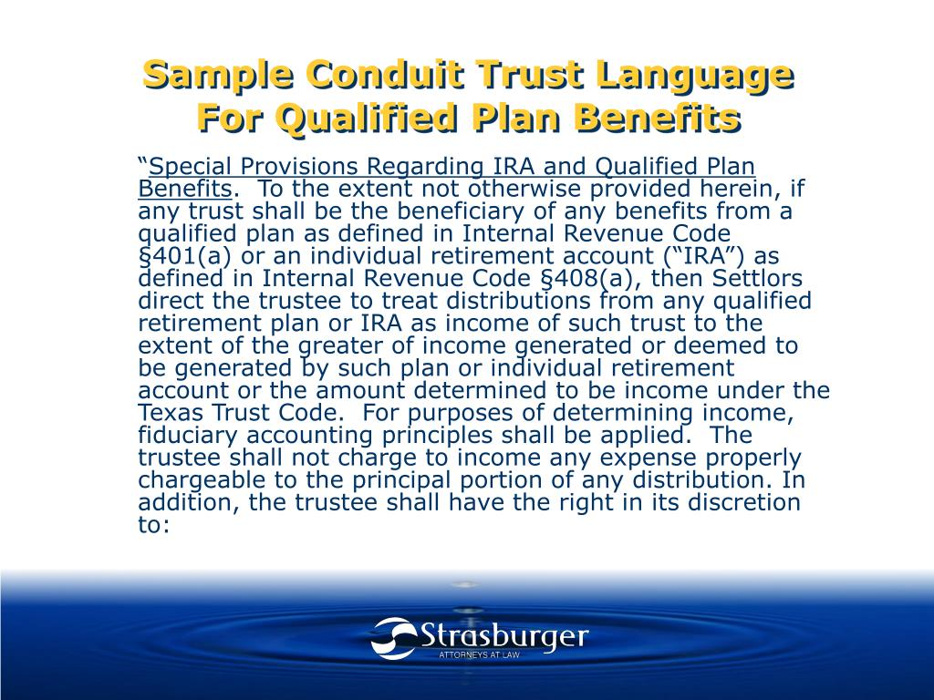 Sample Conduit Trust Language For Qualified Plan Benefits