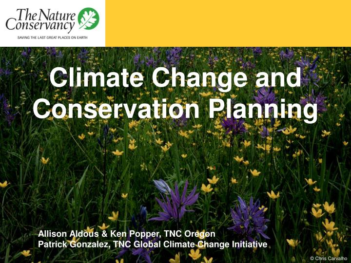Climate Change and Conservation Planning