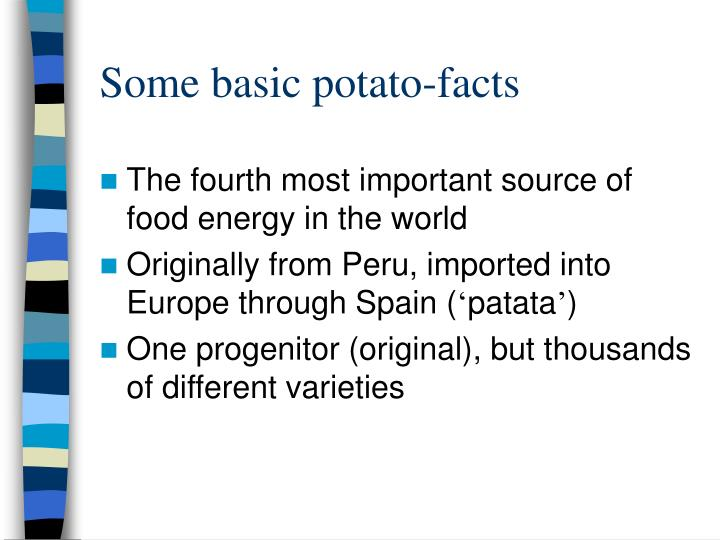 Some basic potato facts