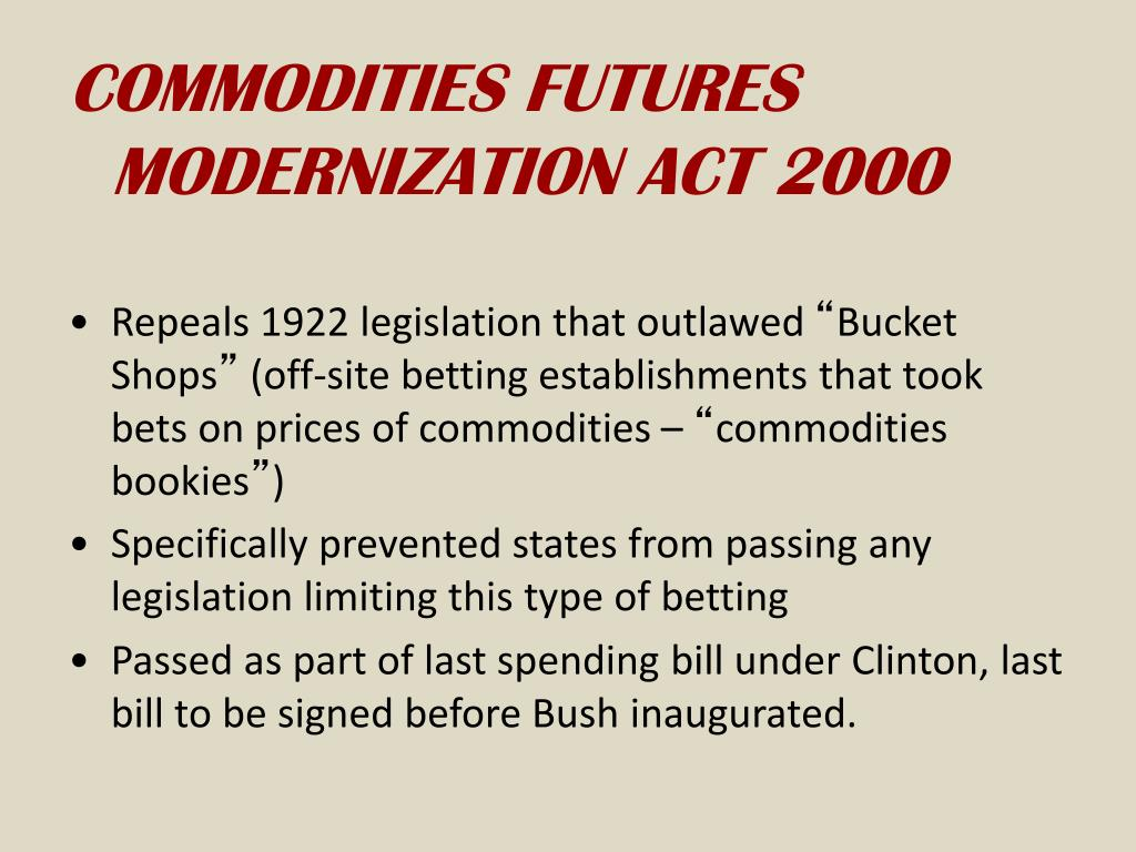 COMMODITIES FUTURES MODERNIZATION ACT 2000