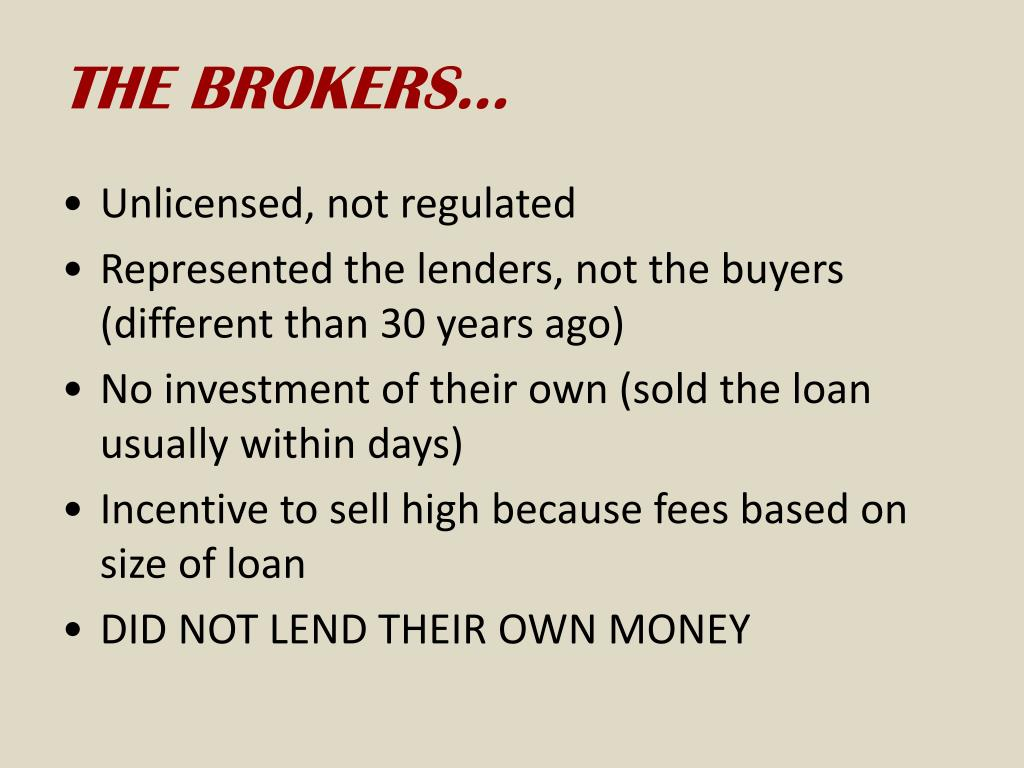 THE BROKERS…