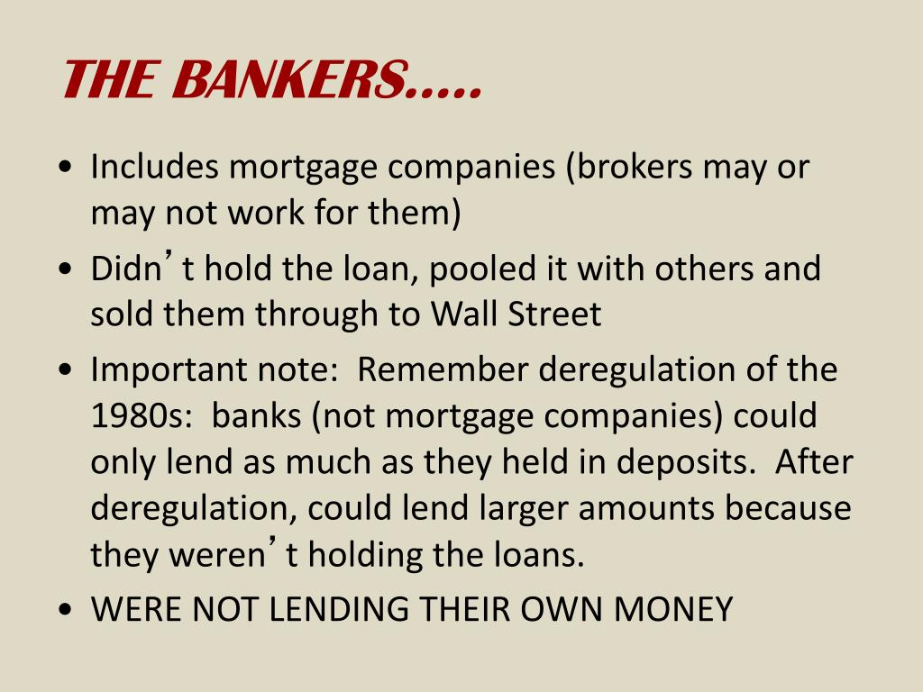THE BANKERS…..
