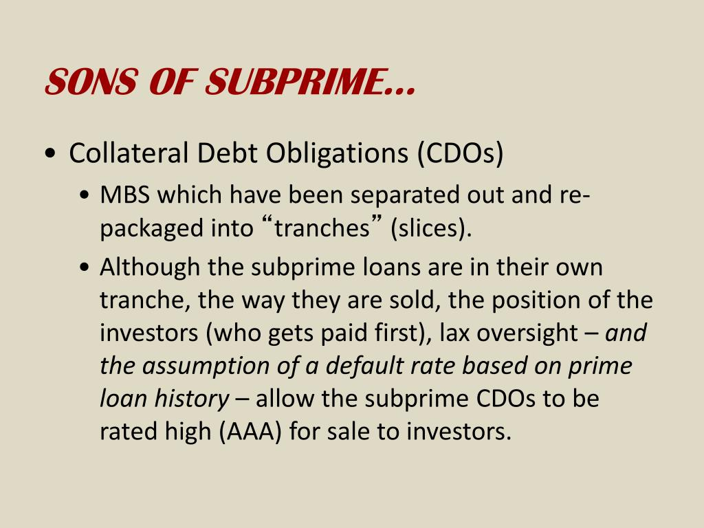SONS OF SUBPRIME…
