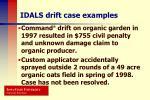 idals drift case examples