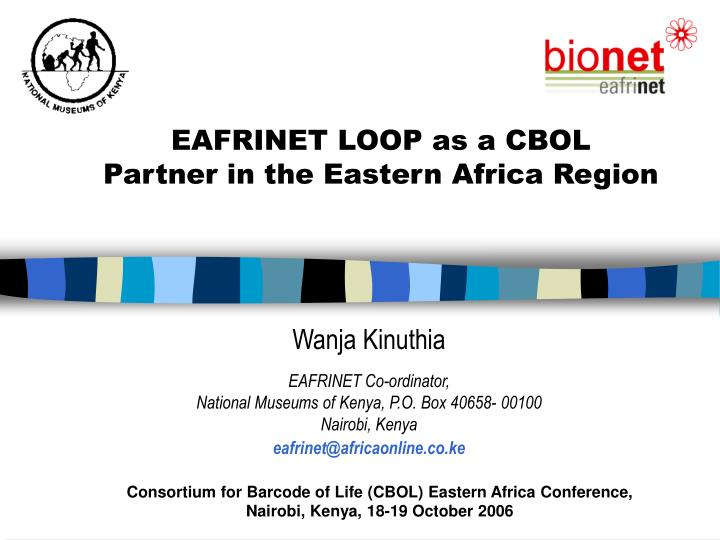 Consortium for barcode of life cbol eastern africa conference nairobi kenya 18 19 october 2006 l.jpg