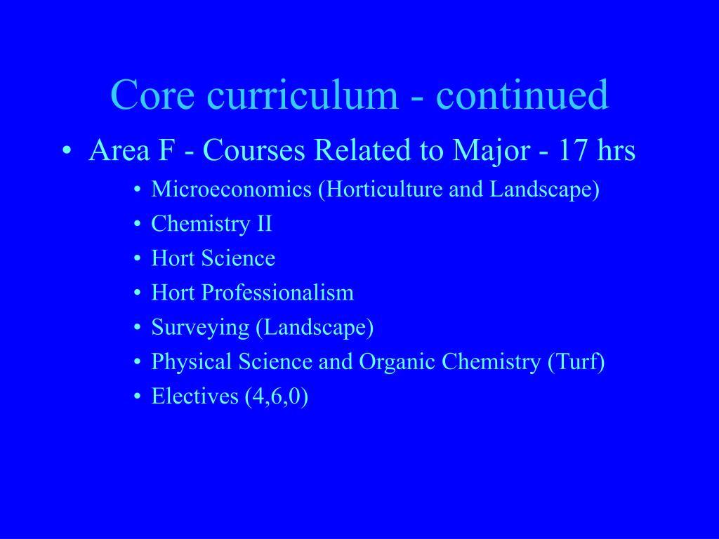 Core curriculum - continued