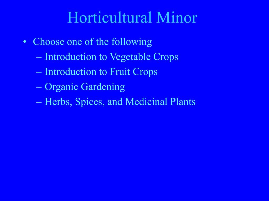 Horticultural Minor
