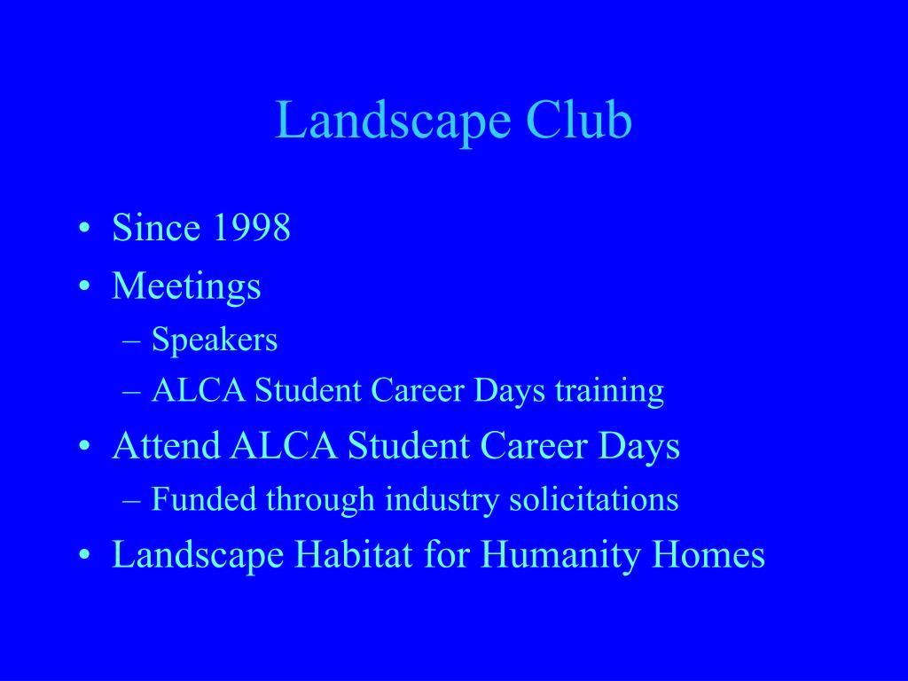 Landscape Club