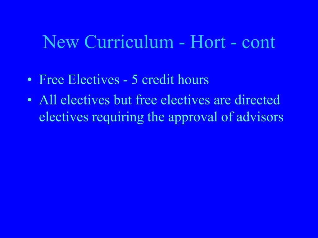 New Curriculum - Hort - cont