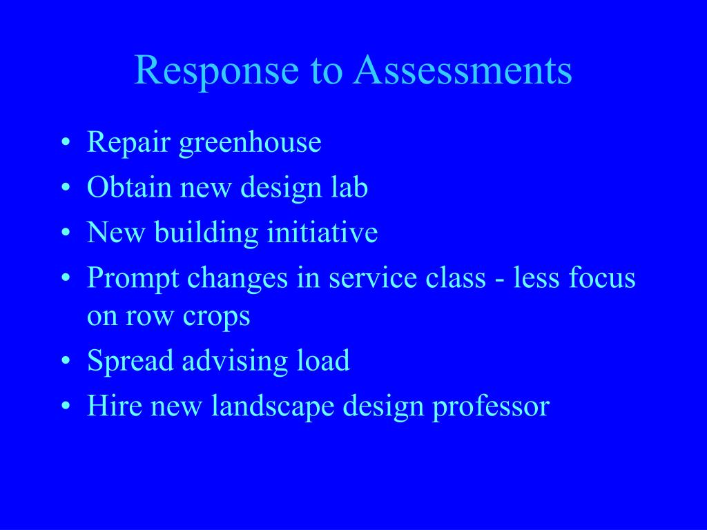 Response to Assessments