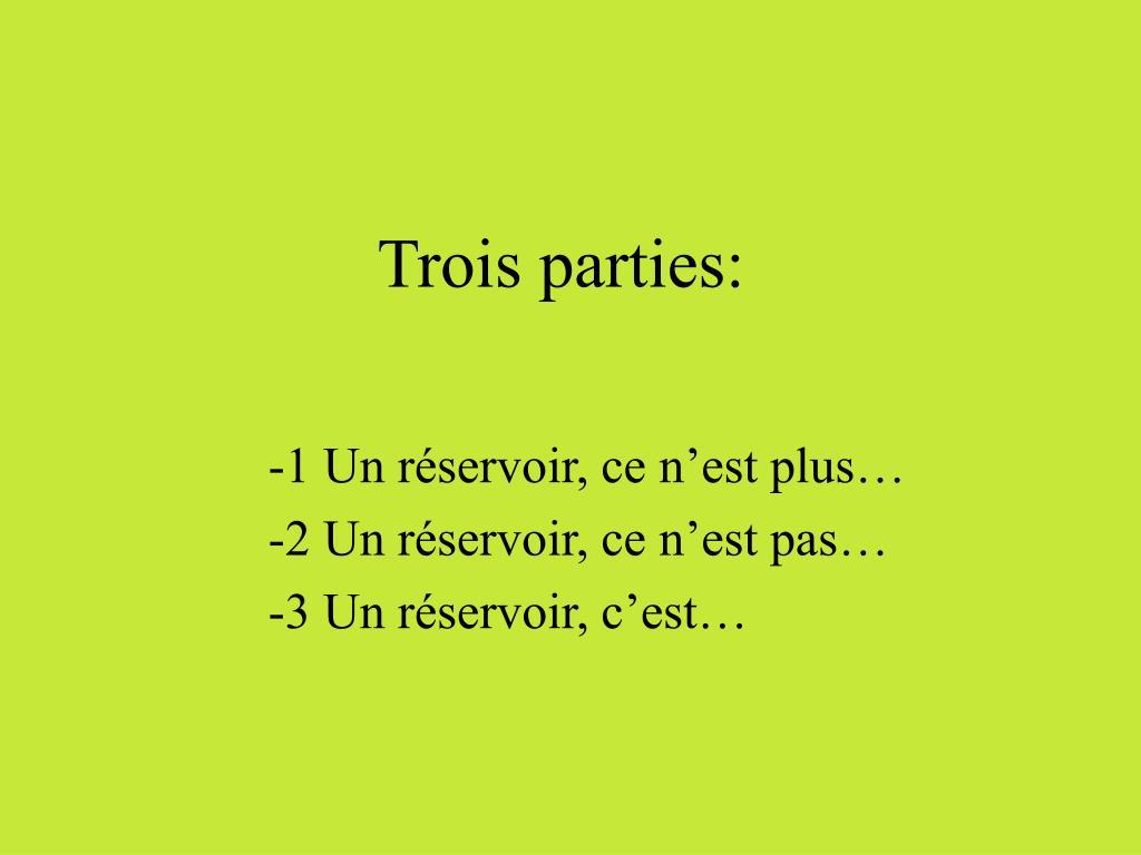 Trois parties:
