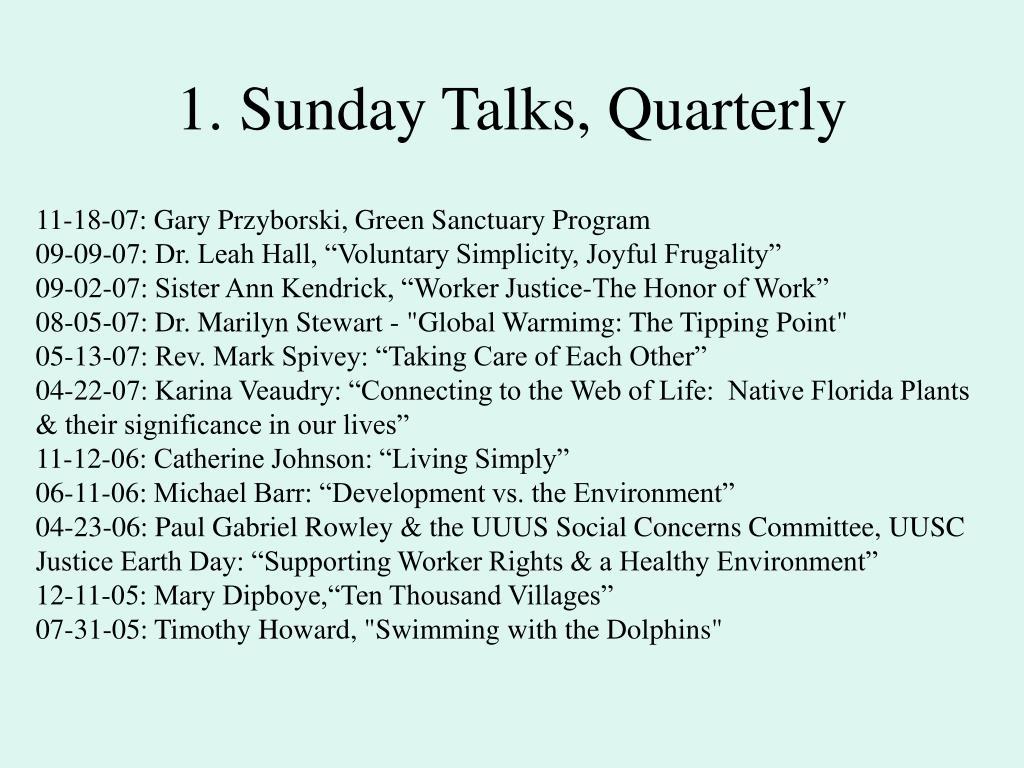 1. Sunday Talks, Quarterly