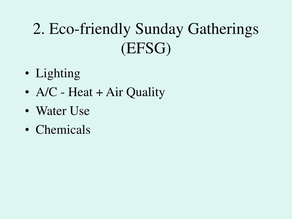 2. Eco-friendly Sunday Gatherings (EFSG)