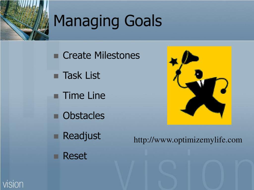Managing Goals