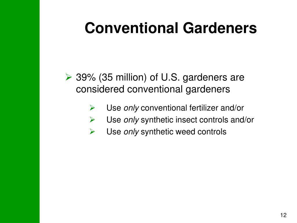 Conventional Gardeners
