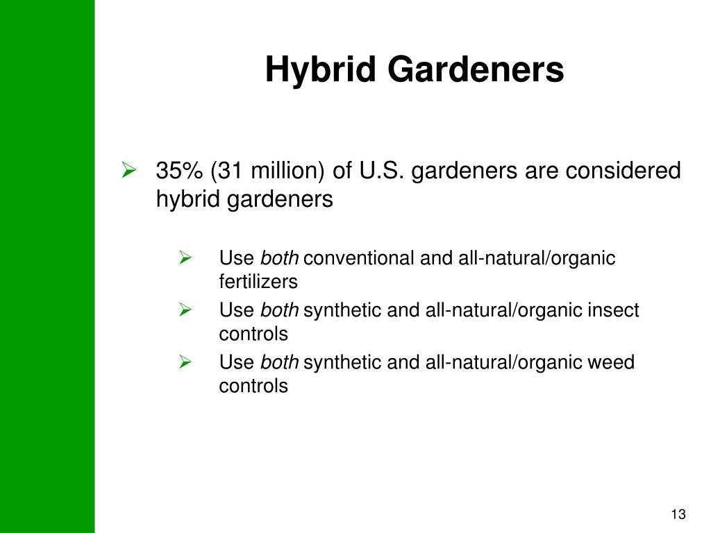 Hybrid Gardeners