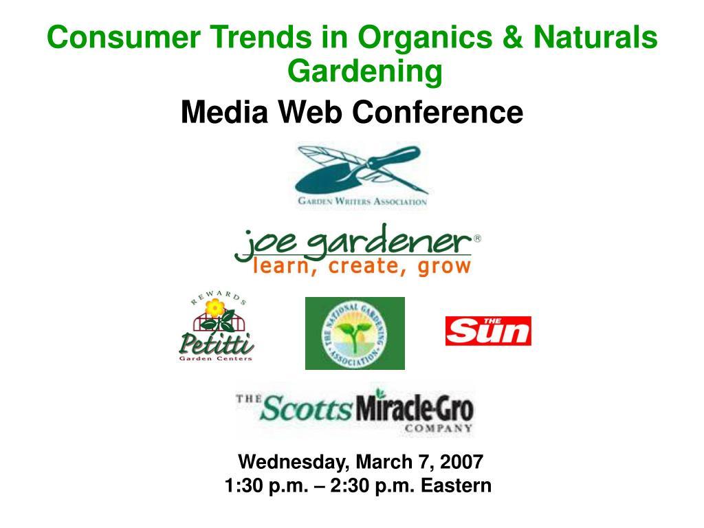 Consumer Trends in Organics & Naturals Gardening
