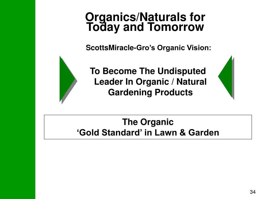 Organics/Naturals for