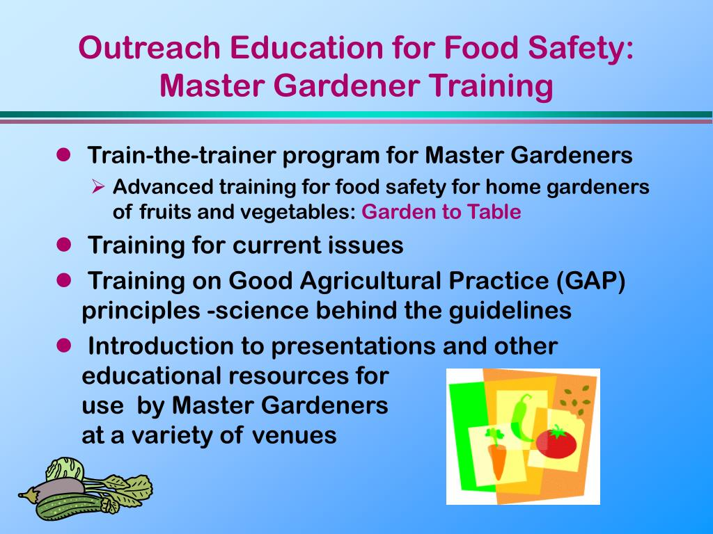 Outreach Education for Food Safety: Master Gardener Training