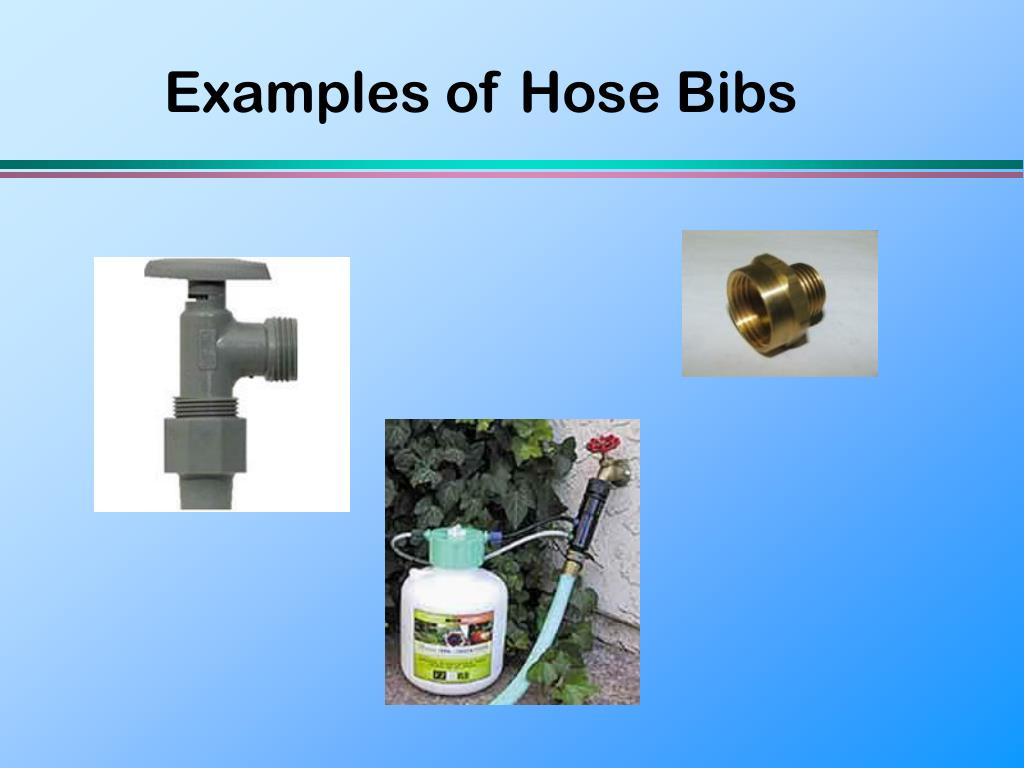 Examples of Hose Bibs