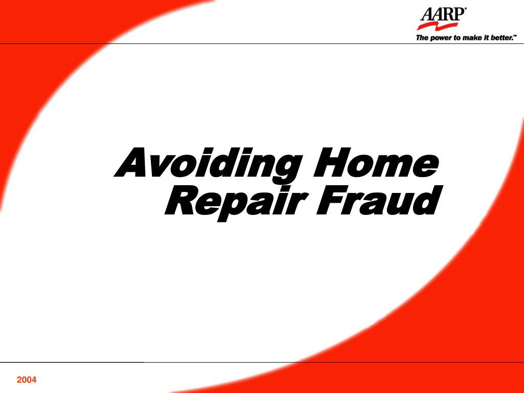 avoiding home repair fraud