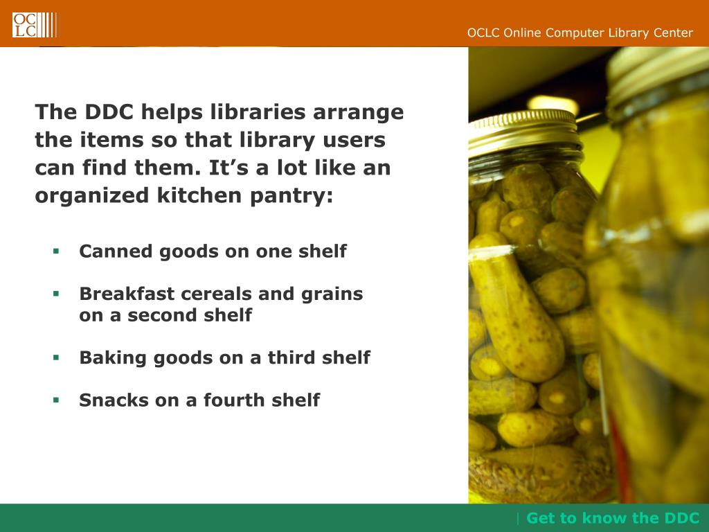 The DDC helps libraries arrange