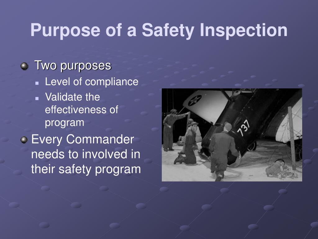 Purpose of a Safety Inspection