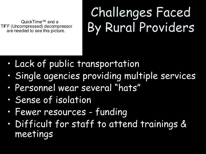 Challenges faced by rural providers