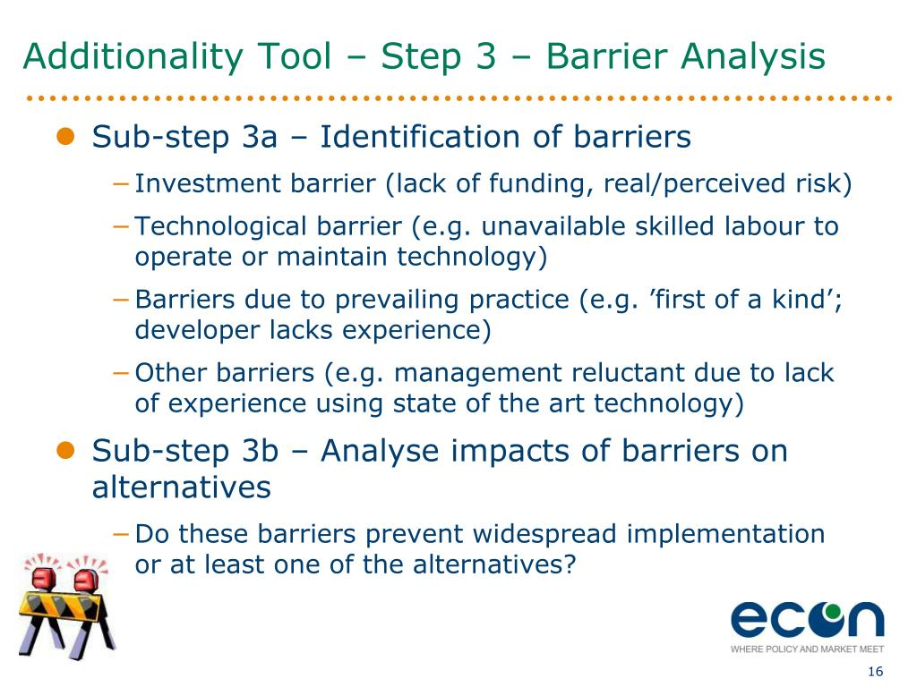 Additionality Tool – Step 3 – Barrier Analysis
