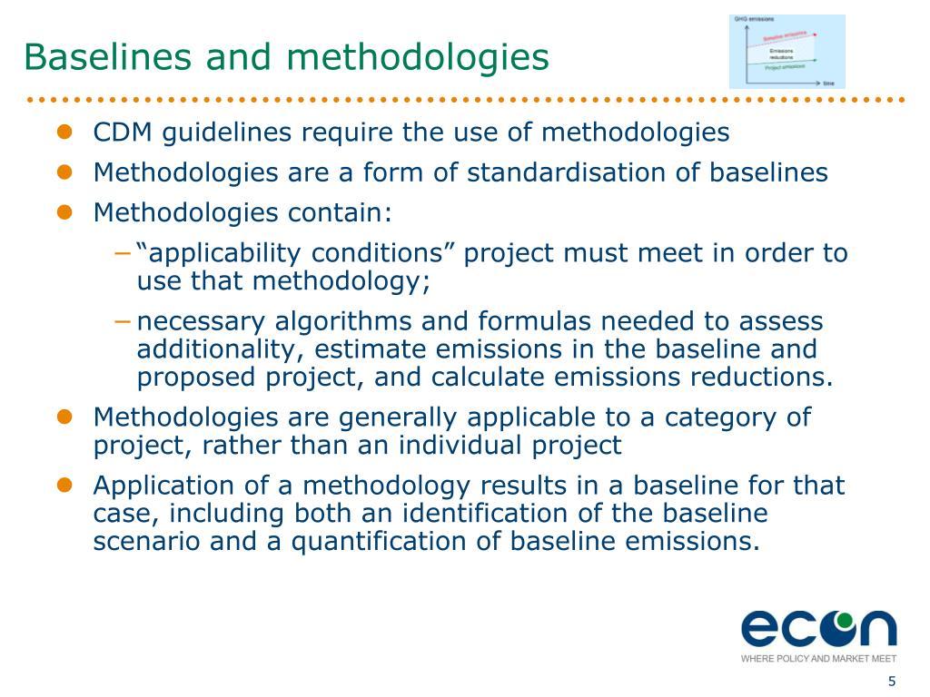 Baselines and methodologies