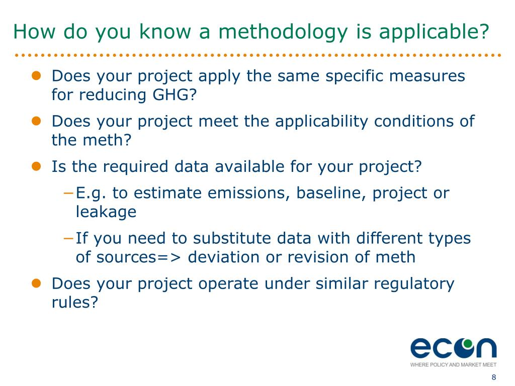 How do you know a methodology is applicable?