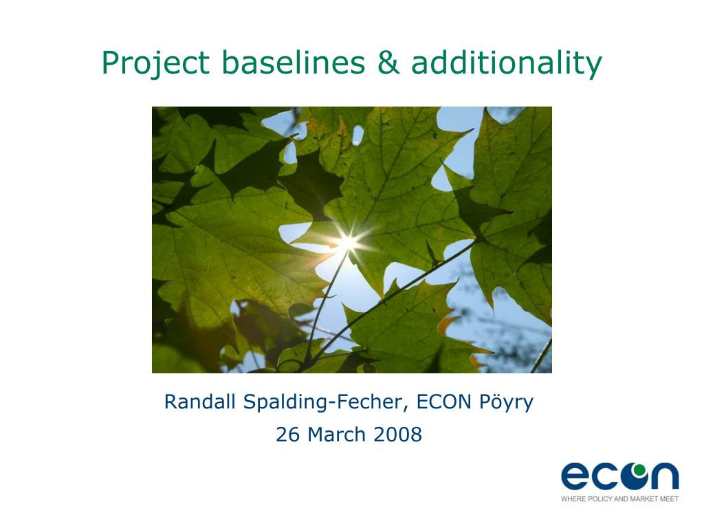 Project baselines & additionality
