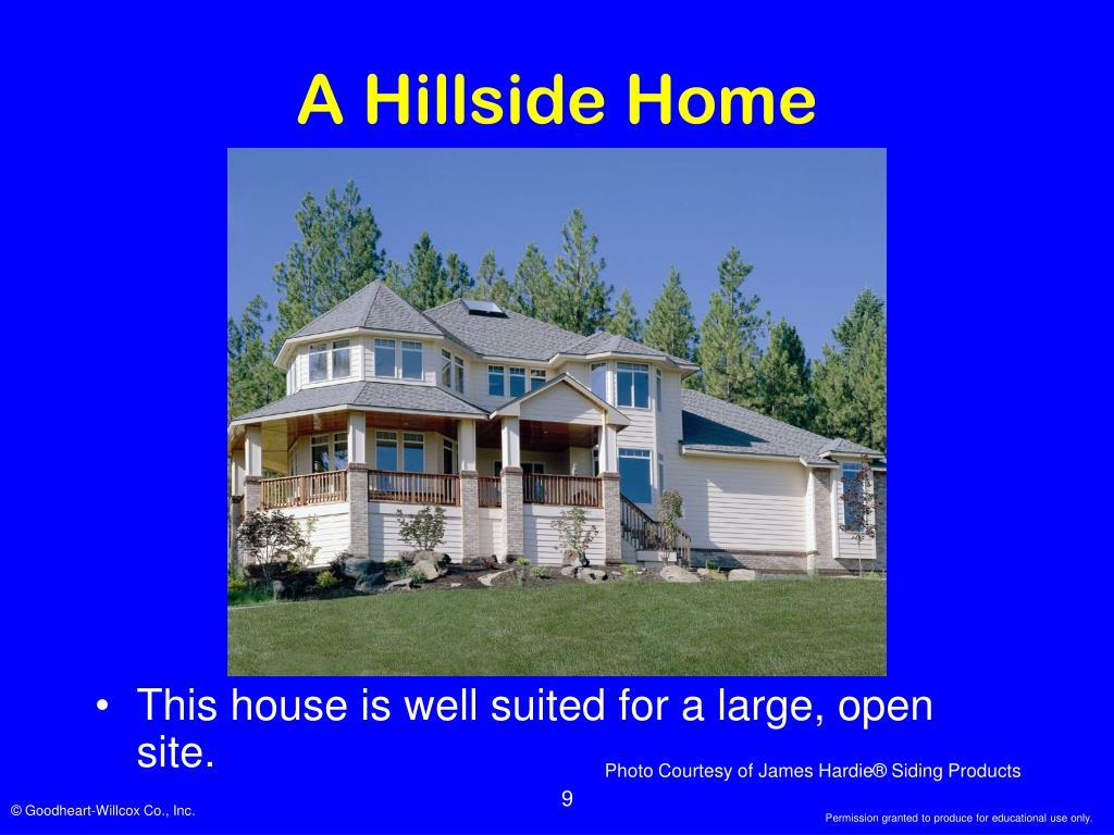A Hillside Home
