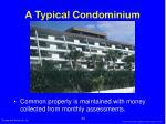 a typical condominium