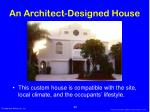 an architect designed house