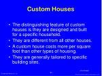 custom houses