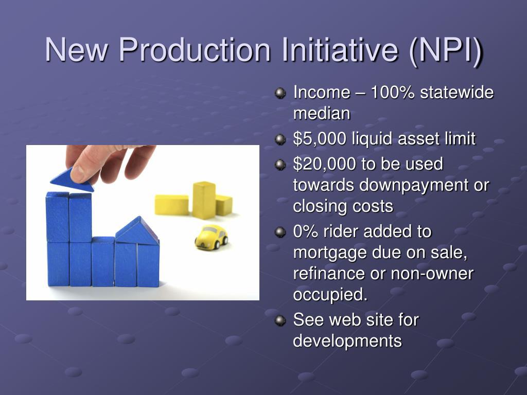 New Production Initiative (NPI)