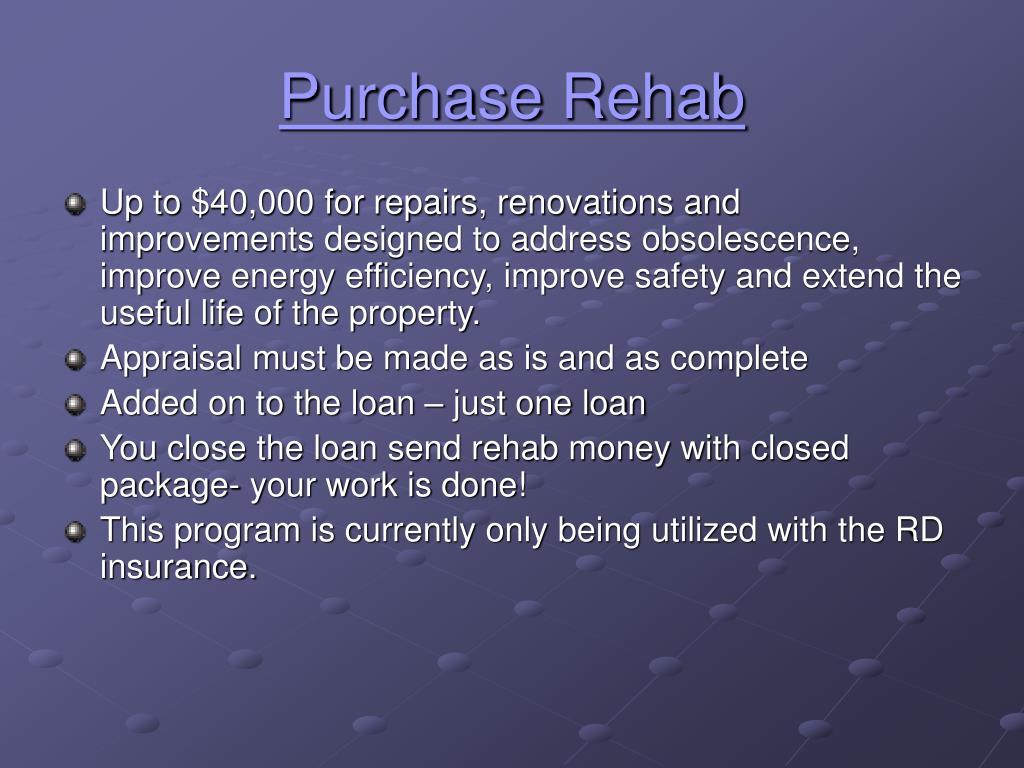 Purchase Rehab