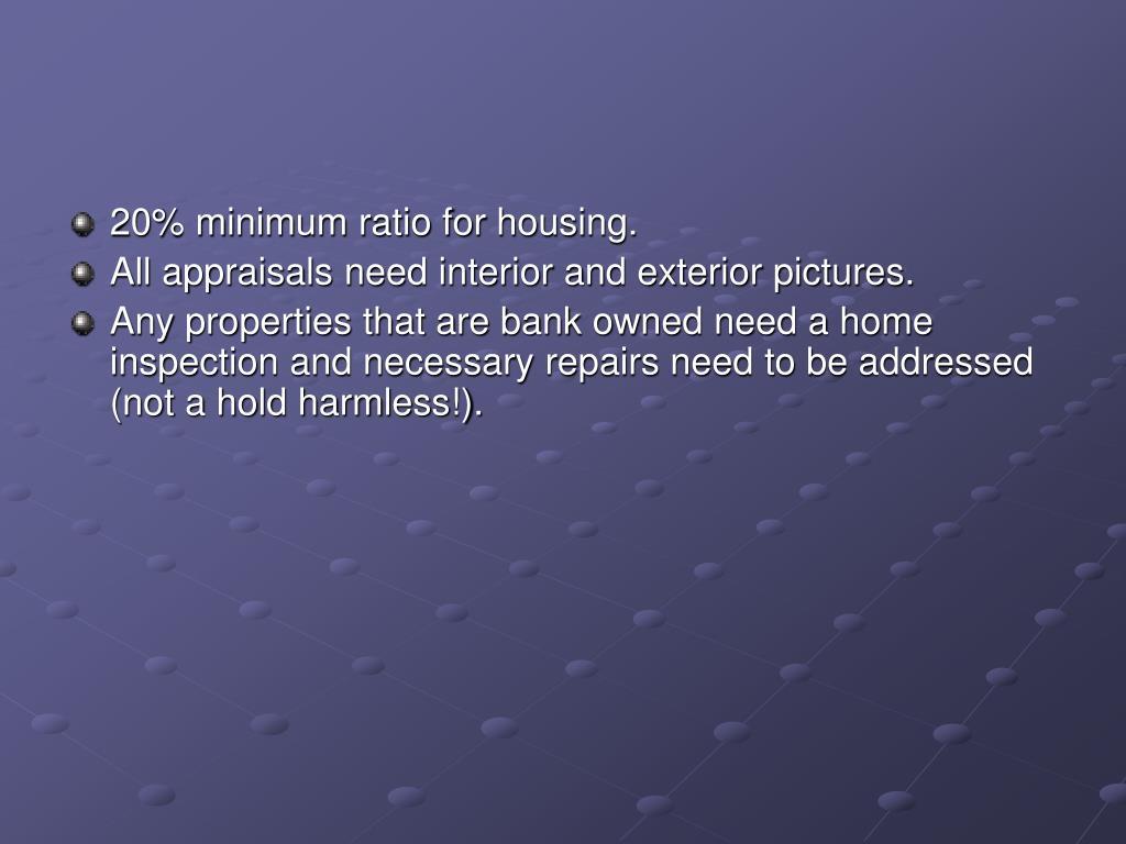 20% minimum ratio for housing.