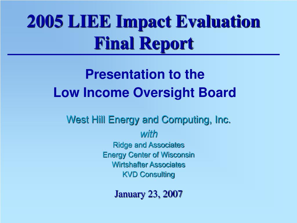 2005 LIEE Impact Evaluation