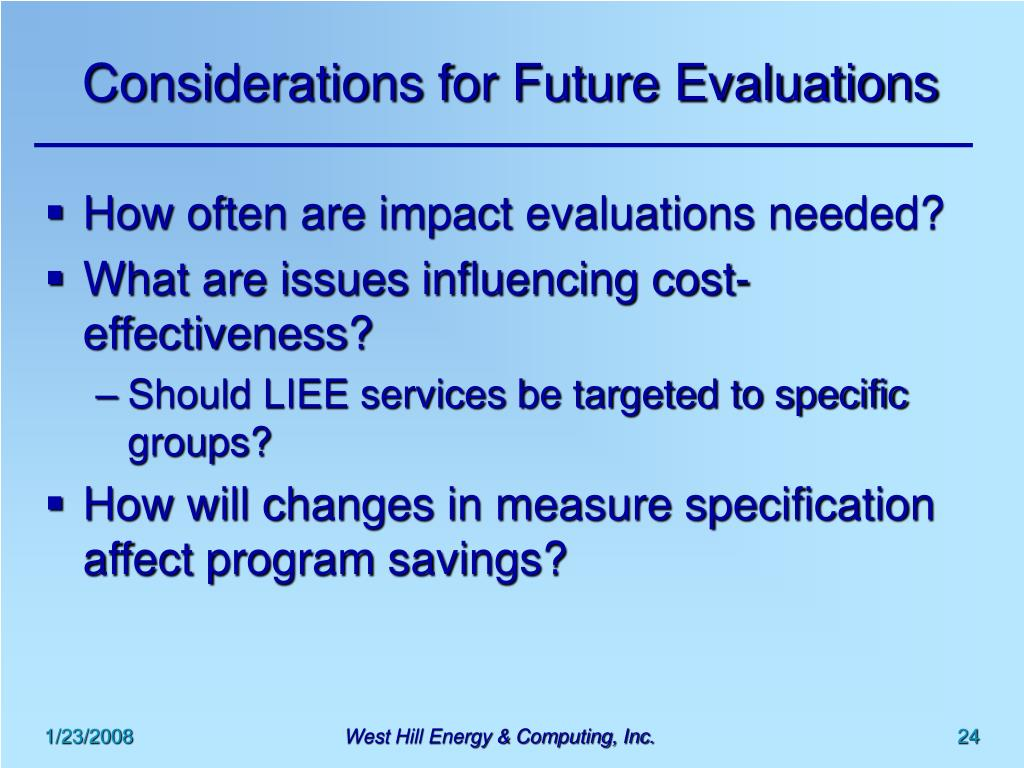 Considerations for Future Evaluations