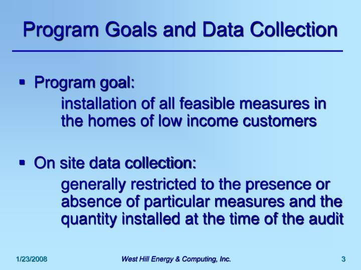 Program goals and data collection