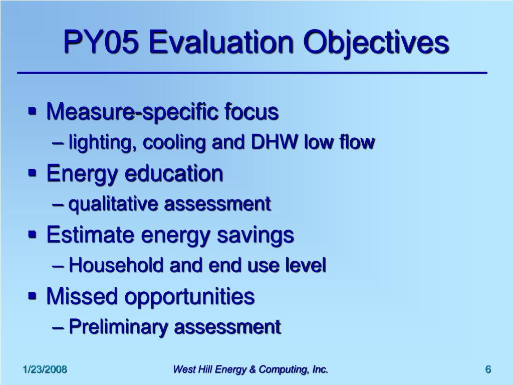 PY05 Evaluation Objectives
