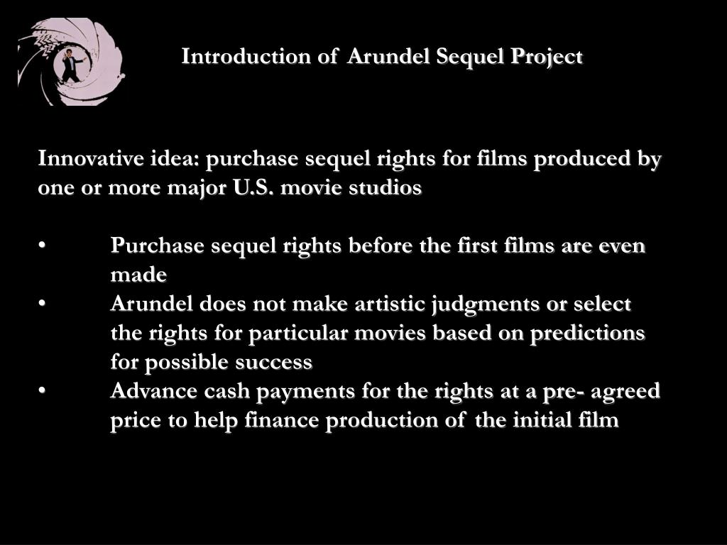 arundel partners 2 Arundel partners: why do the principals of arundel partners think they can make money buying movie sequel rights what value can they add to earn the money.