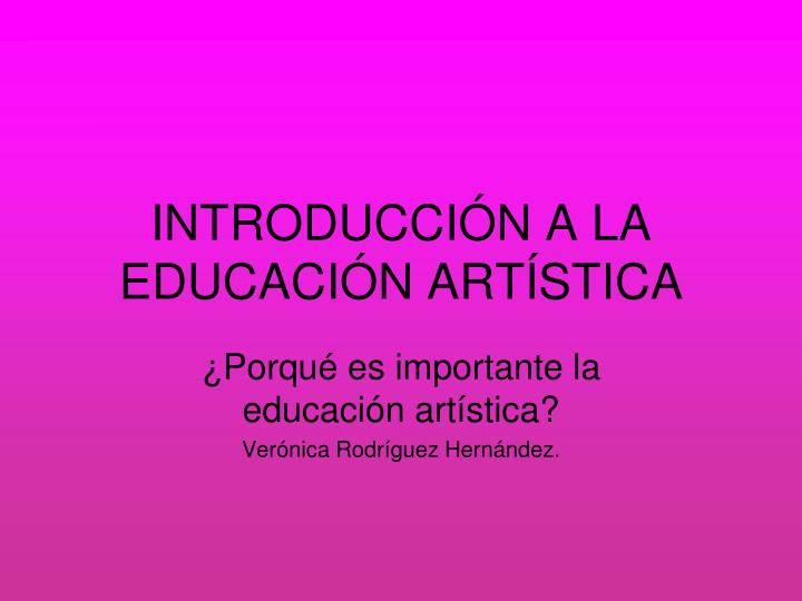 Introducci n a la educaci n art stica